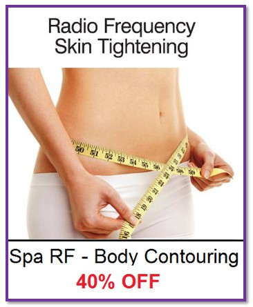 Radio Frequency Skin Tightening - Spa RF Body Contouring. 40 percent off